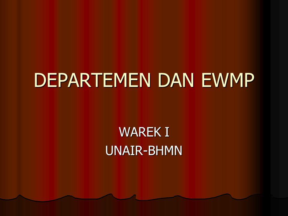 DEPARTEMEN DAN EWMP WAREK I UNAIR-BHMN