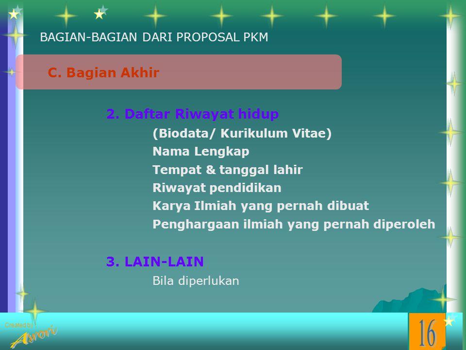 Created by : Internet : Nama Penulis; Judul tulisan; Alamat web site; tanggal mengakses Soeharto, 2002. Teknik Mempertahankan Kekuasan di Indonesia, W