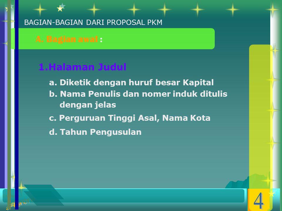 Created by : 1.Halaman Judul a.Diketik dengan huruf besar Kapital b.