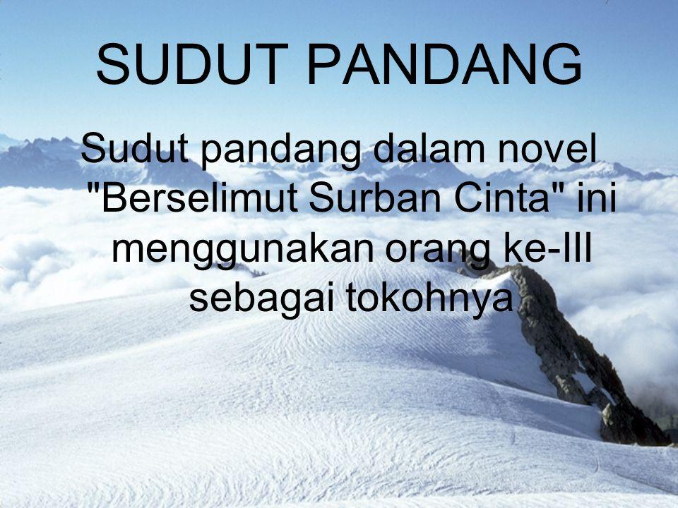 SUDUT PANDANG Sudut pandang dalam novel