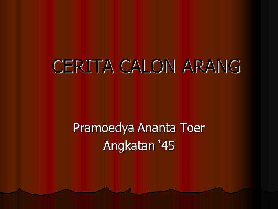 CERITA CALON ARANG Pramoedya Ananta Toer Angkatan '45