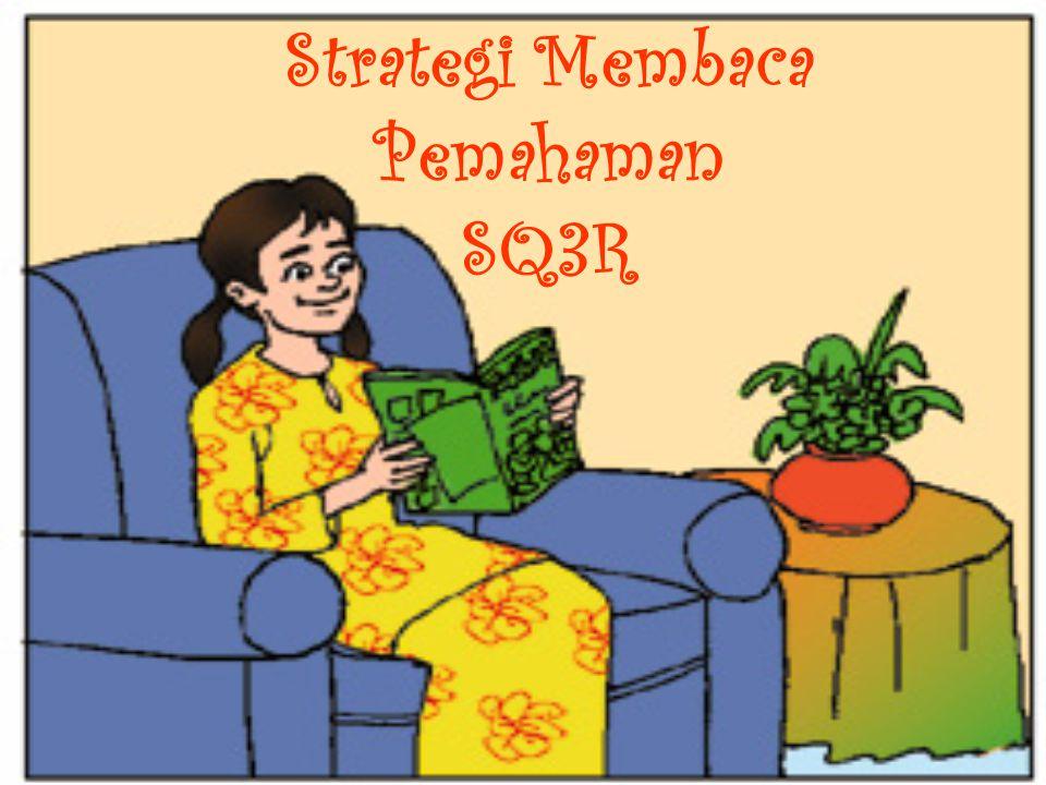 Strategi Membaca Pemahaman SQ3R