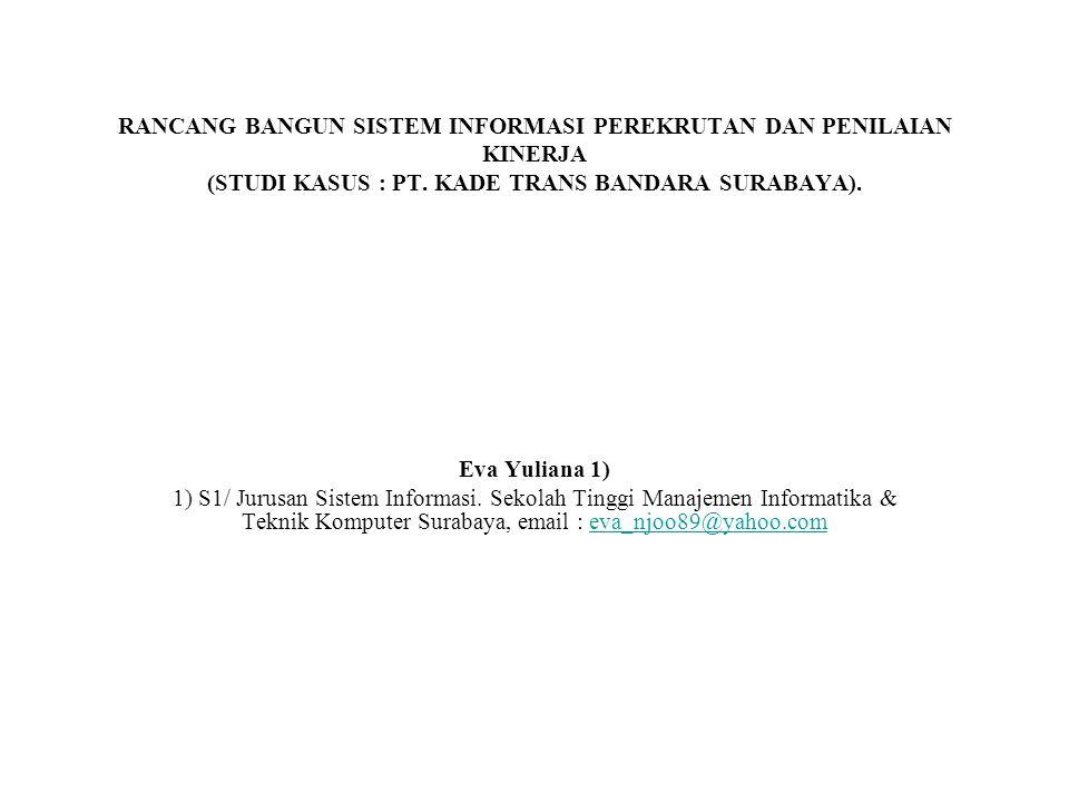 RANCANG BANGUN SISTEM INFORMASI PEREKRUTAN DAN PENILAIAN KINERJA (STUDI KASUS : PT.