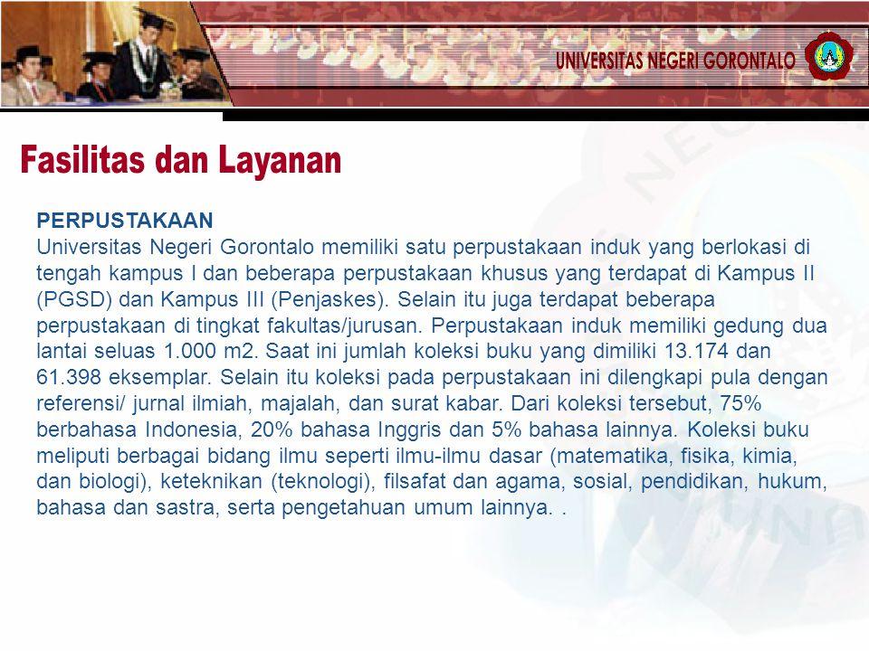 PERPUSTAKAAN Universitas Negeri Gorontalo memiliki satu perpustakaan induk yang berlokasi di tengah kampus I dan beberapa perpustakaan khusus yang terdapat di Kampus II (PGSD) dan Kampus III (Penjaskes).