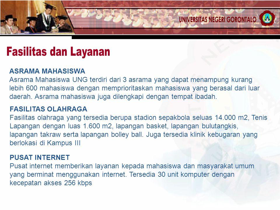 ASRAMA MAHASISWA Asrama Mahasiswa UNG terdiri dari 3 asrama yang dapat menampung kurang lebih 600 mahasiswa dengan memprioritaskan mahasiswa yang bera
