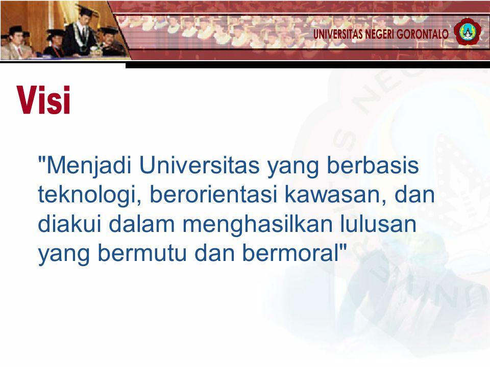 Menjadi Universitas yang berbasis teknologi, berorientasi kawasan, dan diakui dalam menghasilkan lulusan yang bermutu dan bermoral