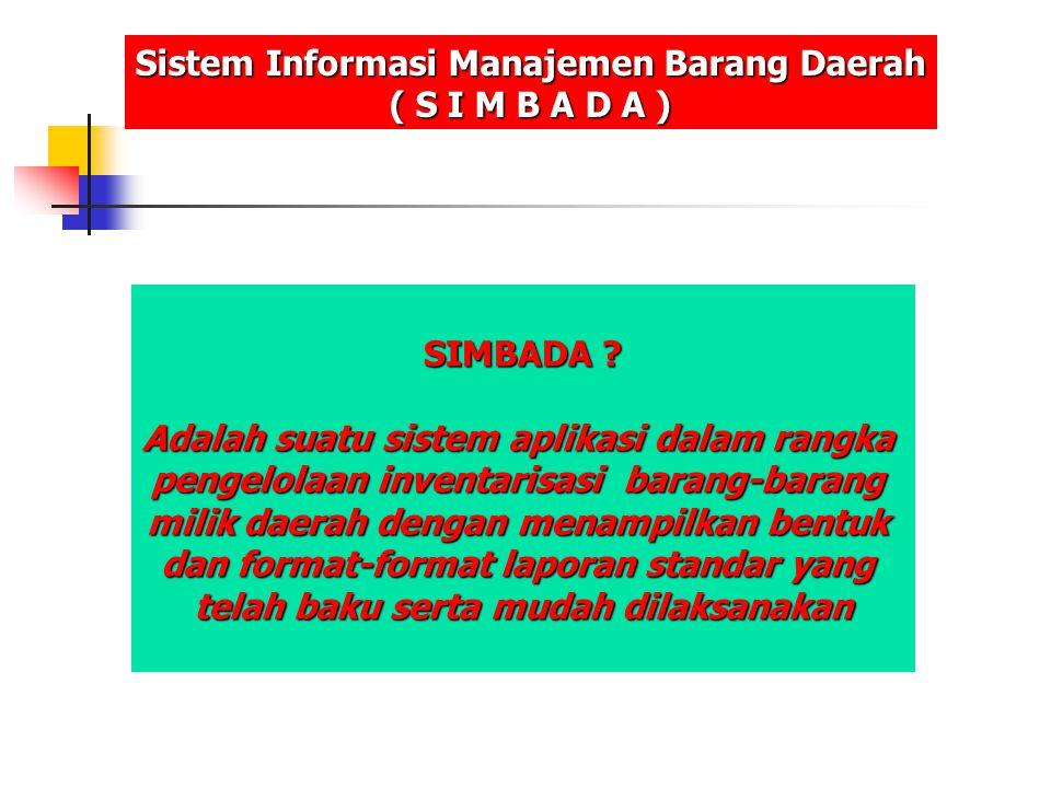 Pengguna SIMBADA Pemerintah Propinsi dan Kabupaten/Kota Dimana .