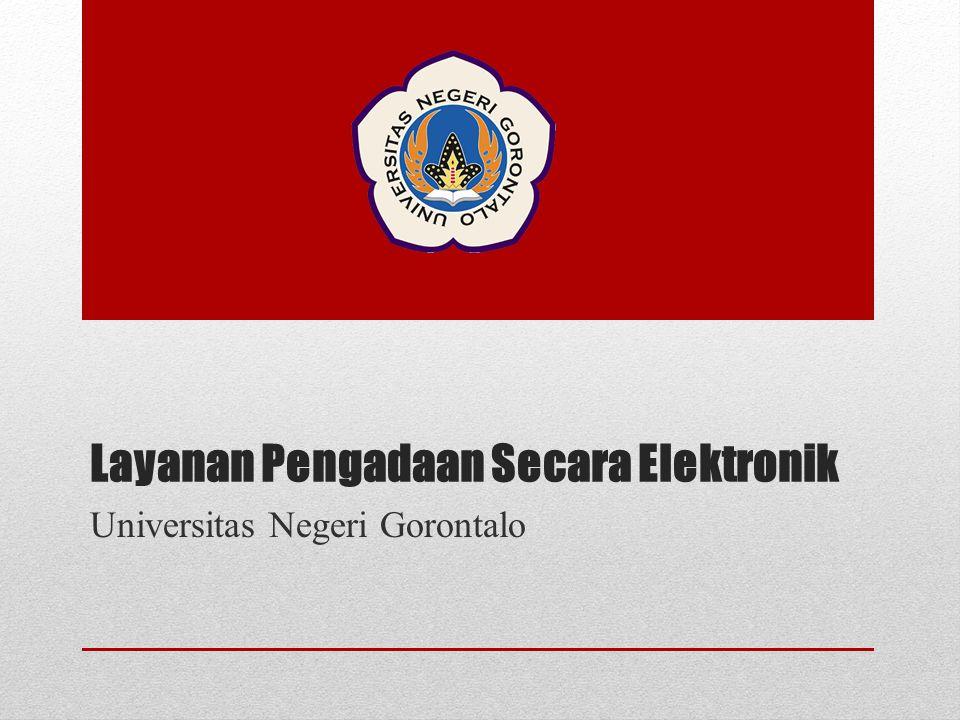 Layanan Pengadaan Secara Elektronik Universitas Negeri Gorontalo