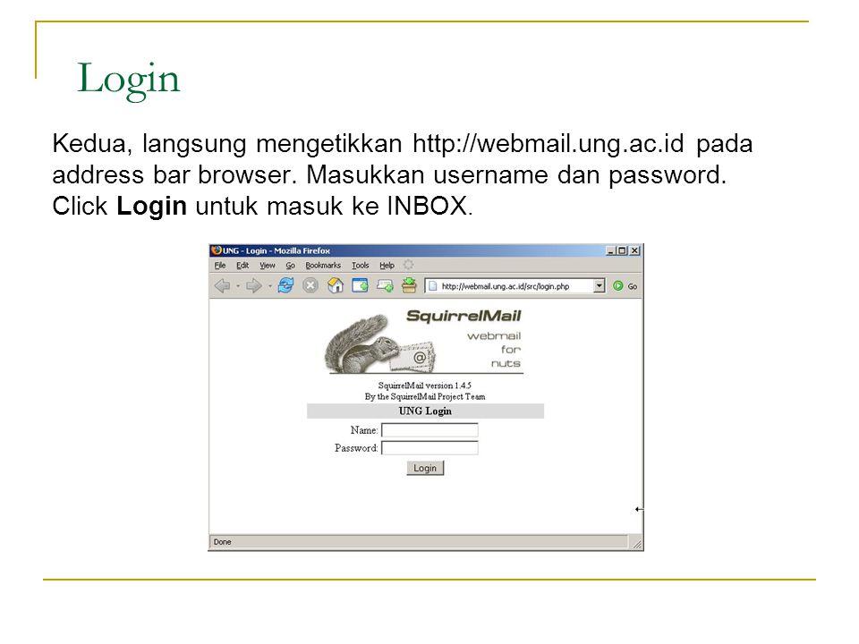Login Kedua, langsung mengetikkan http://webmail.ung.ac.id pada address bar browser.