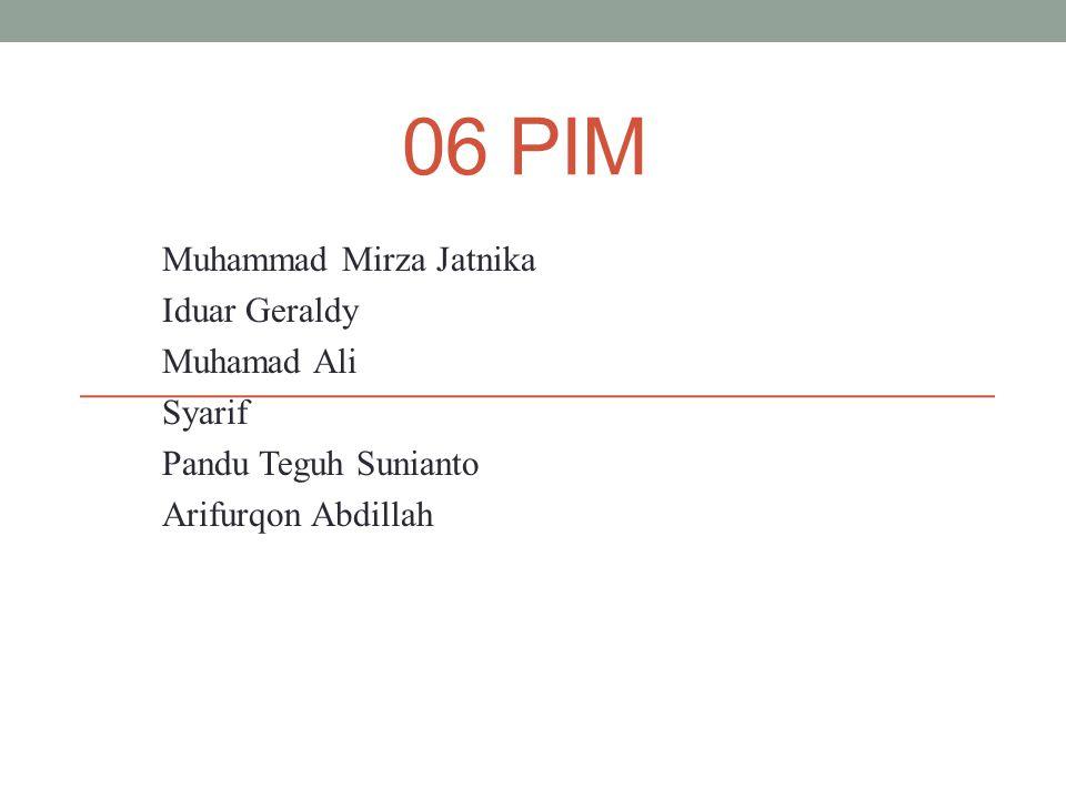 06 PIM Muhammad Mirza Jatnika Iduar Geraldy Muhamad Ali Syarif Pandu Teguh Sunianto Arifurqon Abdillah