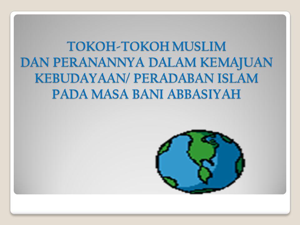 BIDANG TAFSIR AL-QUR'AN Pada masa Abbasiyah bermunculan karya-karya di bidang tafsir yang dapat dipelajari oleh generasi berikutnya.