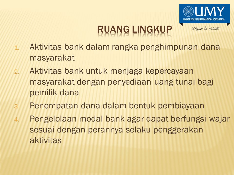 1.Aktivitas bank dalam rangka penghimpunan dana masyarakat 2.