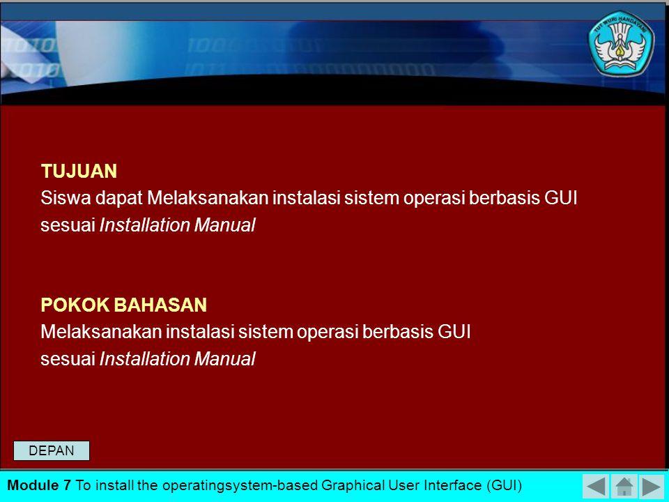 Melakukan instalasi sistem operasi berbasis graphical user interface (GUI) dan command line interface (CLI) Melaksanakan instalasi sistem operasi berb