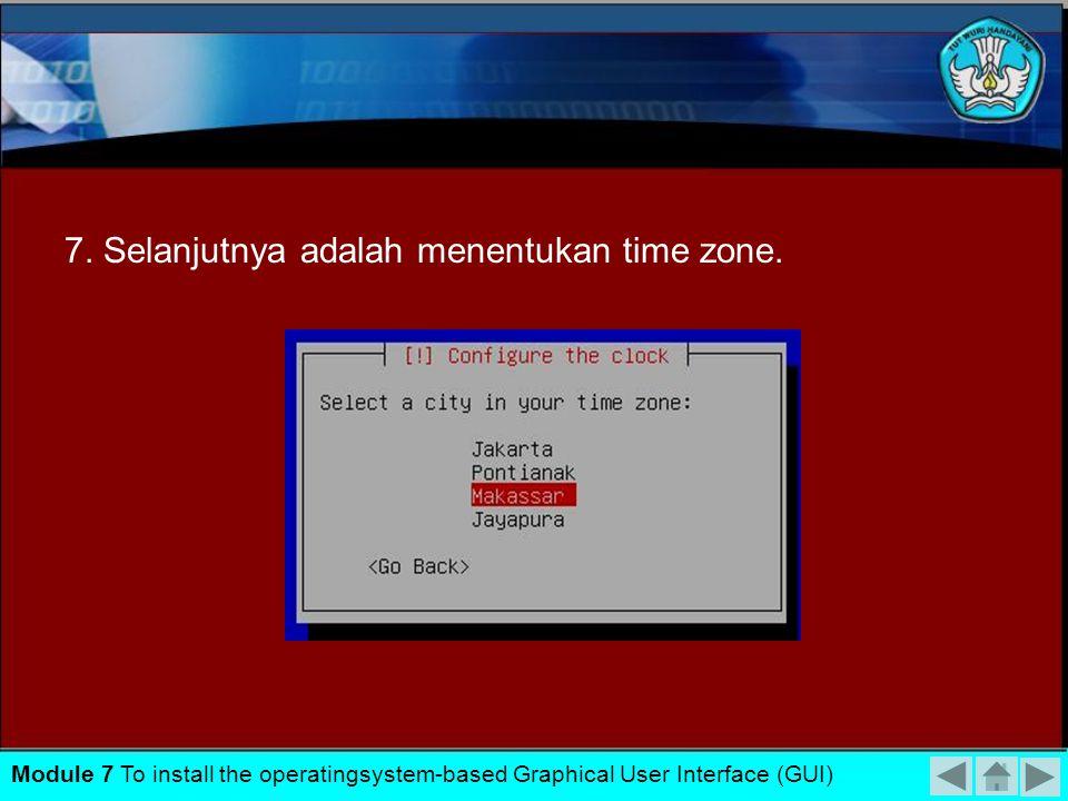 6. Pertama kali, installer akan mencoba mendeteksi kartu jaringan yang dimiliki. Isikan hostname yang diinginkan Module 7 To install the operatingsyst