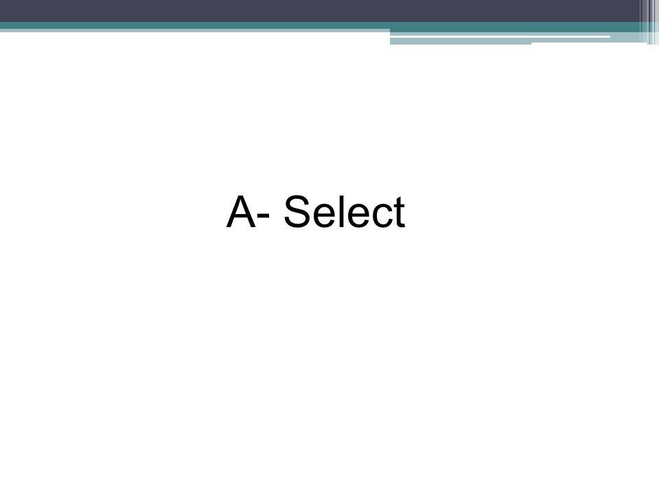 A- Select