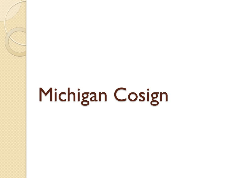 Michigan Cosign