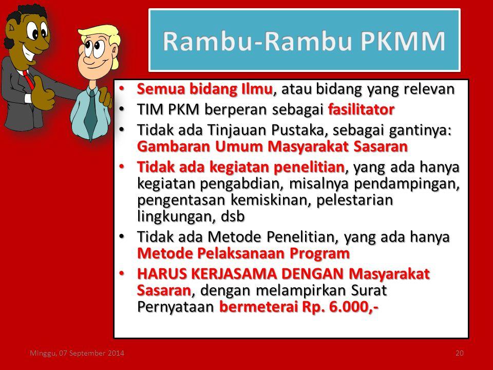 Semua bidang Ilmu, atau bidang yang relevan Semua bidang Ilmu, atau bidang yang relevan TIM PKM berperan sebagai fasilitator TIM PKM berperan sebagai