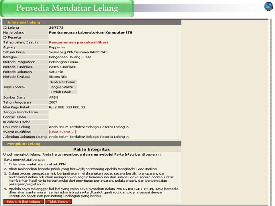 Statistik lelang yang sudah diikuti Daftar lelang yang bisa diikuti Penyedia Mencari Lelang