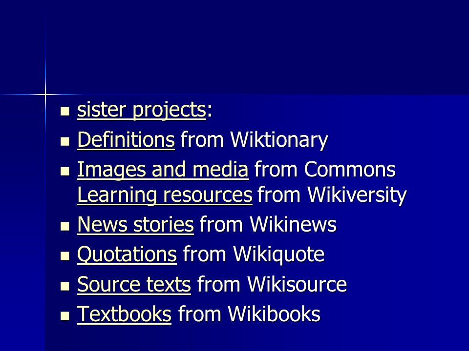 sister projects: sister projects: sister projects sister projects Definitions from Wiktionary Definitions from Wiktionary Definitions Images and media