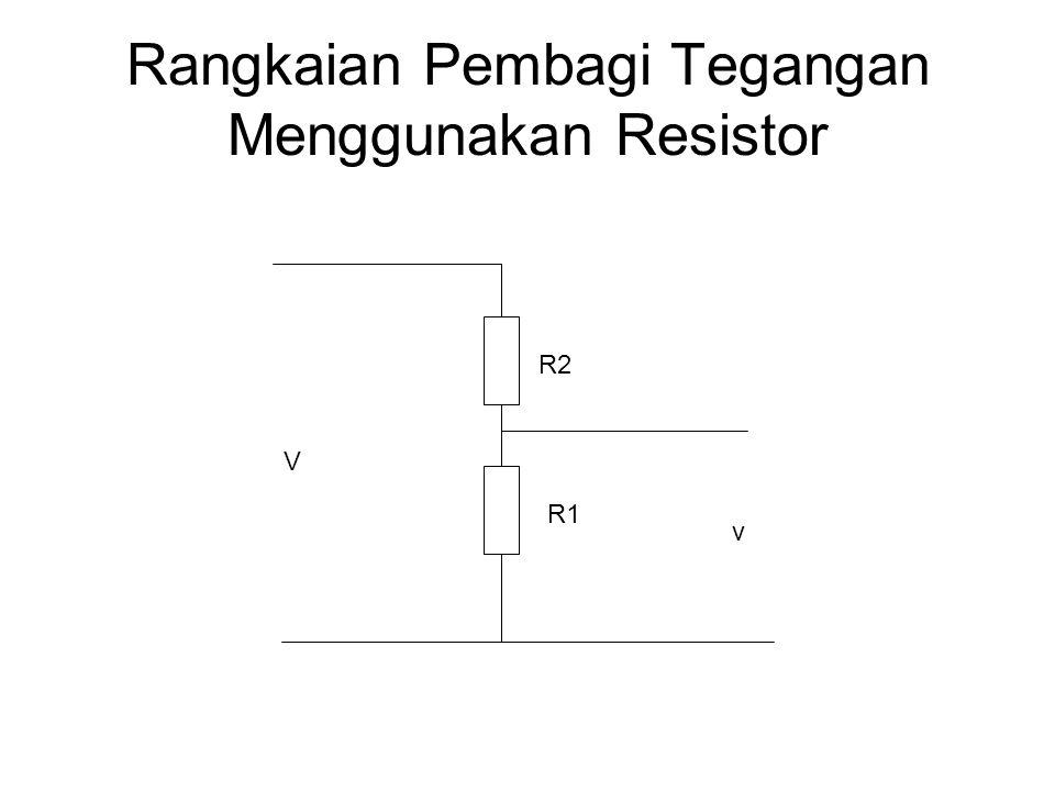 Rangkaian Pembagi Tegangan Menggunakan Resistor R1 R2 v V