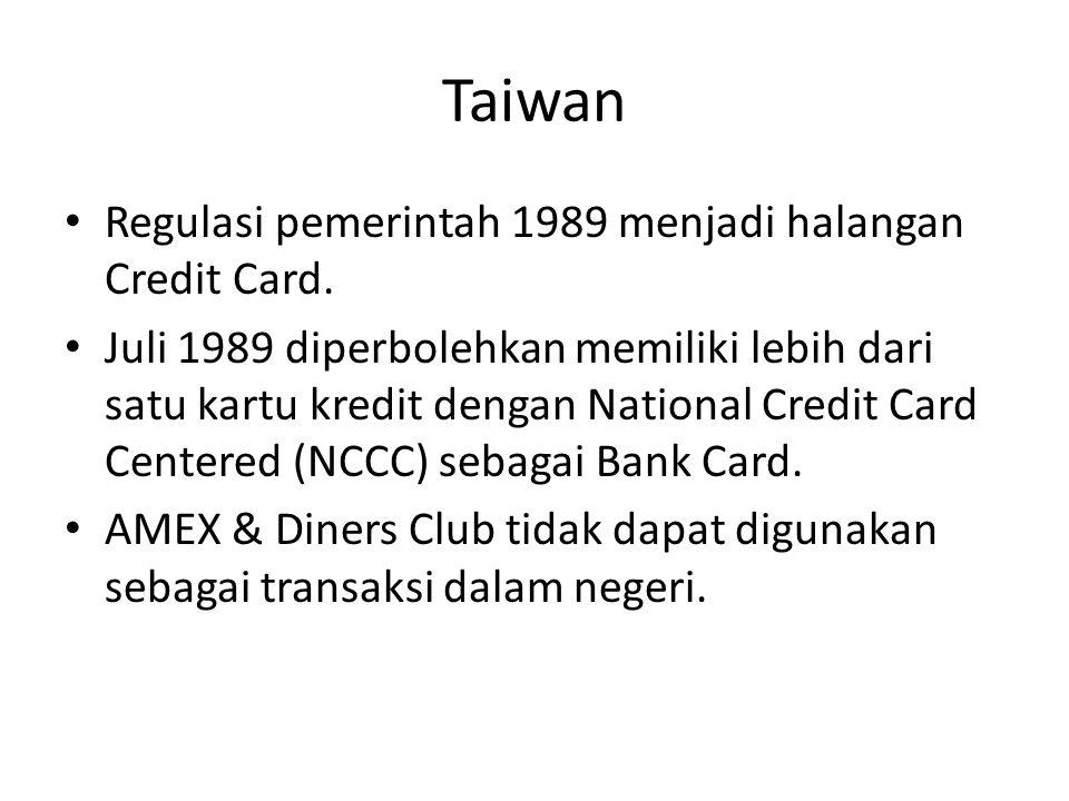 Taiwan Regulasi pemerintah 1989 menjadi halangan Credit Card.