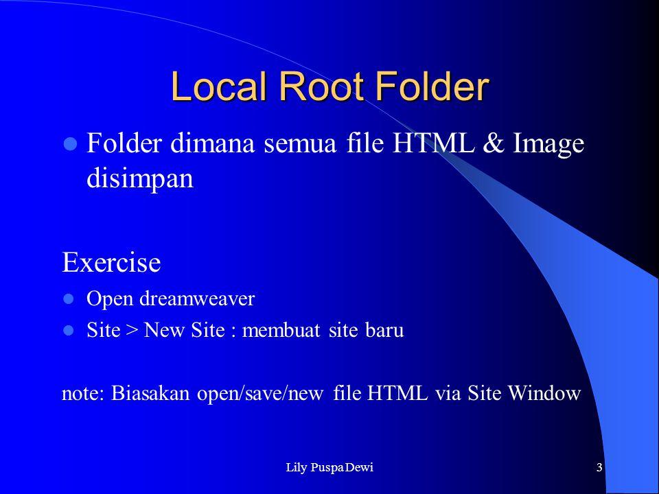 Lily Puspa Dewi4 Relative & Absolute Link Absolute Link = URL external link Relative Link = path + nama file internal link