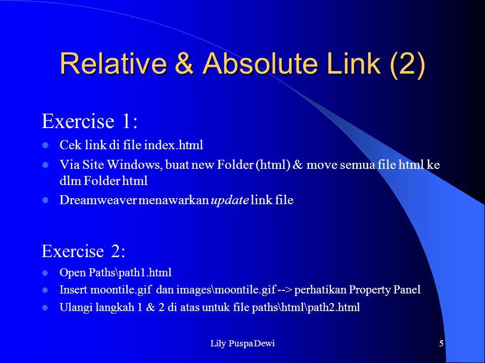 Lily Puspa Dewi6 Latihan Buat sebuah web site dengan file telah tersedia download dari shop.petra.ac.id Folder : \pub\incoming\ppa\Latihan 1\ User : anonymous atau ftp://shop.petra.ac.idftp://shop.petra.ac.id Contoh dapat dilihat di http://www.petra.ac.id/~lily Note: menggunakan Site management