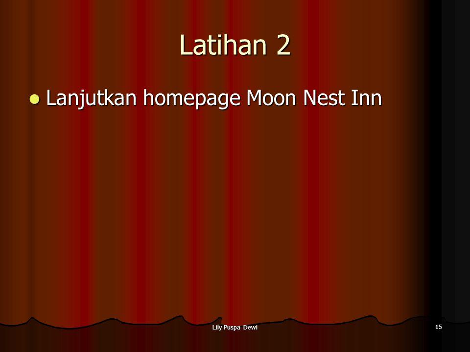 Lily Puspa Dewi 15 Latihan 2 Lanjutkan homepage Moon Nest Inn Lanjutkan homepage Moon Nest Inn