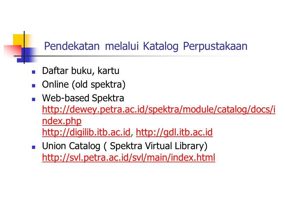 Langkah Penelusuran Informasi 3 4.