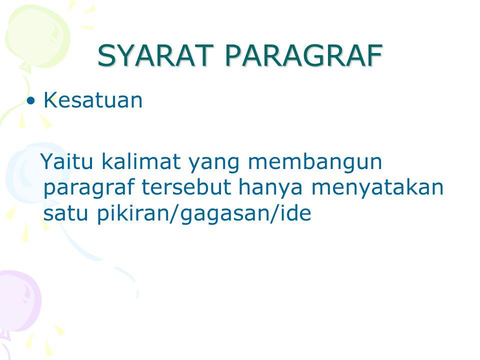 PENGURUTAN KALIMAT DALAM PARAGRAF Urutan kronologis Yaitu urutan kejadian menurut waktu.