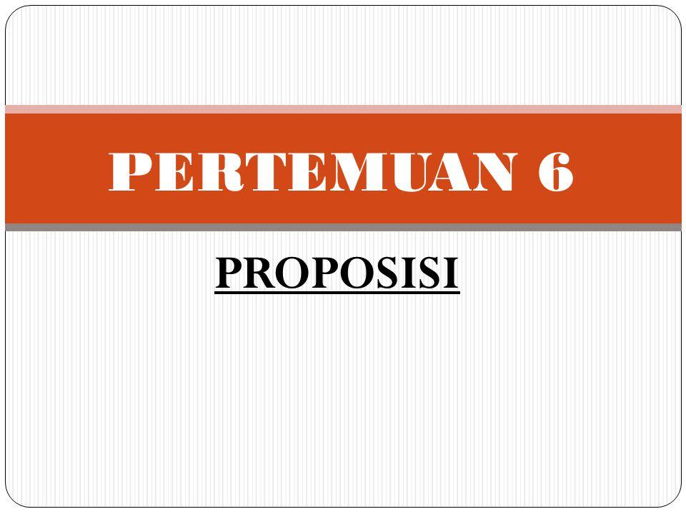 Ragam baku dari proposisi A adalah : Semua S adalah P Kata semua menunjukkan kuantitas proposisi, sejauh mana subjeknya diberi penjelasan, dan karenanya disebut penunjukkan kuantitas (quantifier) Kata adalah menunjukkan hubungan antara subjek dan predikatnya