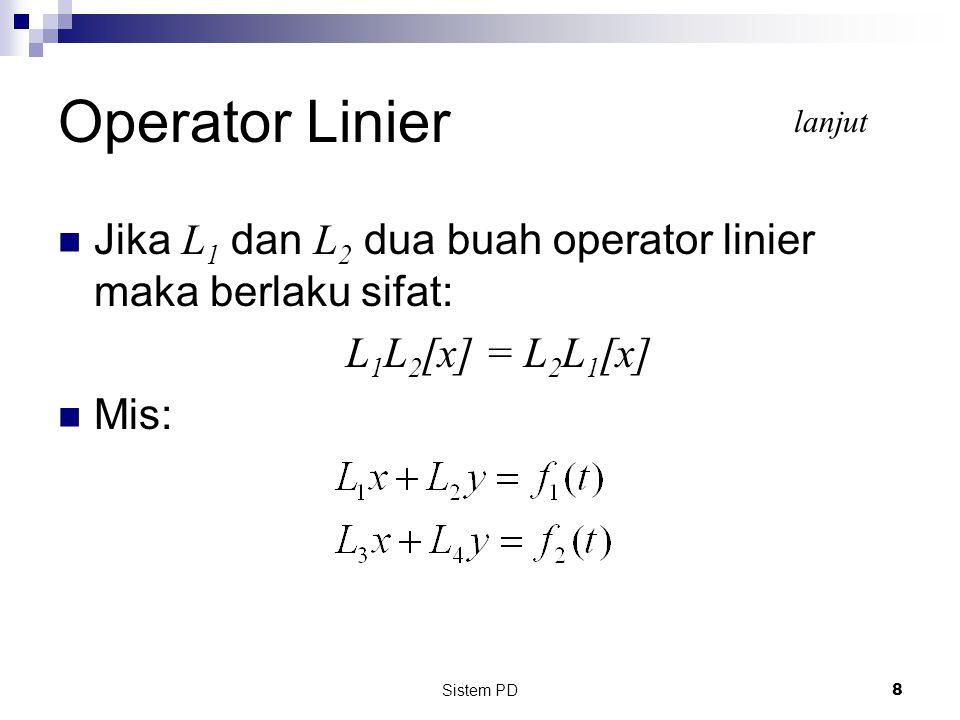 Sistem PD 19 Dari Contoh Kasus sebelumnya, Misalkan:  m 1 = 2, m 2 = 1, k 1 = 4, k 2 = 2 dan f(t) = 40 sin 3t Maka: Atau: Yang merupakan sistem persamaan diferensial orde dua