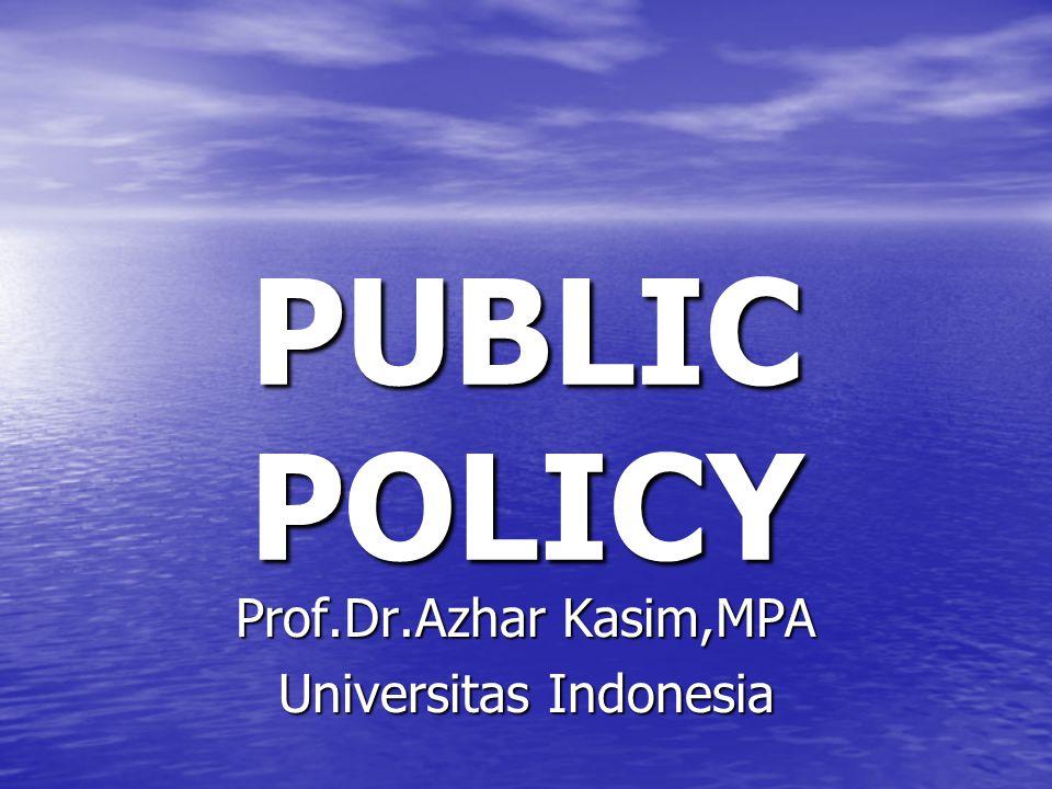 Evaluasi Kebijakan Para pelaku yang terlibat dalam tahap perumusan dan implementasi kebijakan, cenderung untuk memandang evaluasi dari sudut asumsi dan prosedur sehubungan dengan pencapaian tujuan utama.