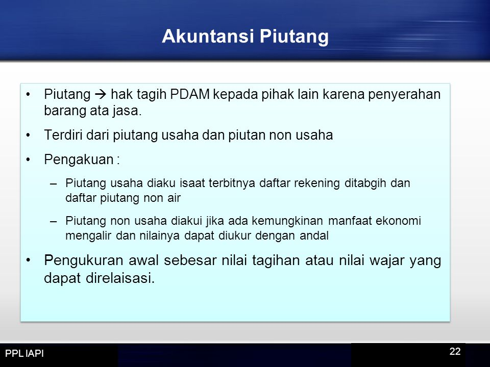 Piutang  hak tagih PDAM kepada pihak lain karena penyerahan barang ata jasa.