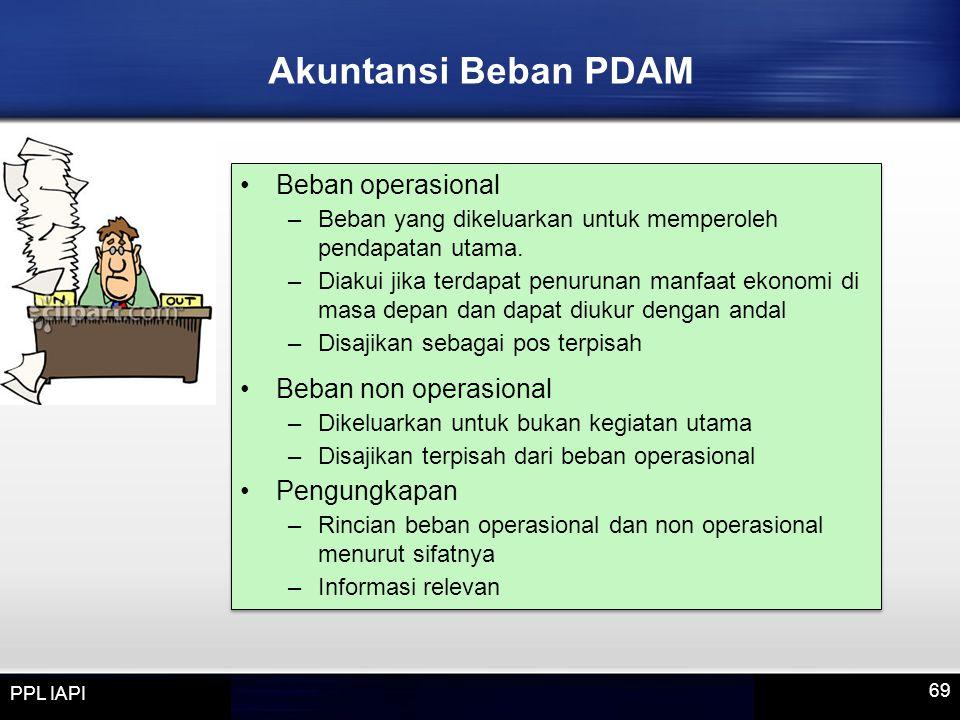 Beban operasional –Beban yang dikeluarkan untuk memperoleh pendapatan utama.