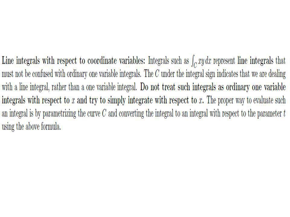 Integral Garis Contoh: Hitung integral garis