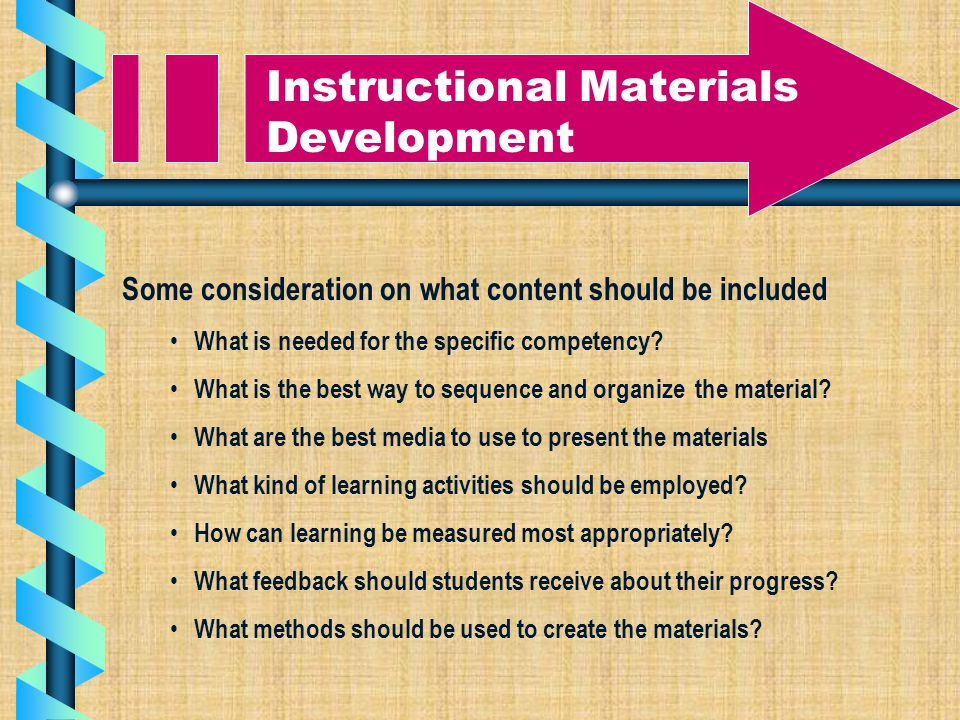 Some consideration on what content should be included What is needed for the specific competency.