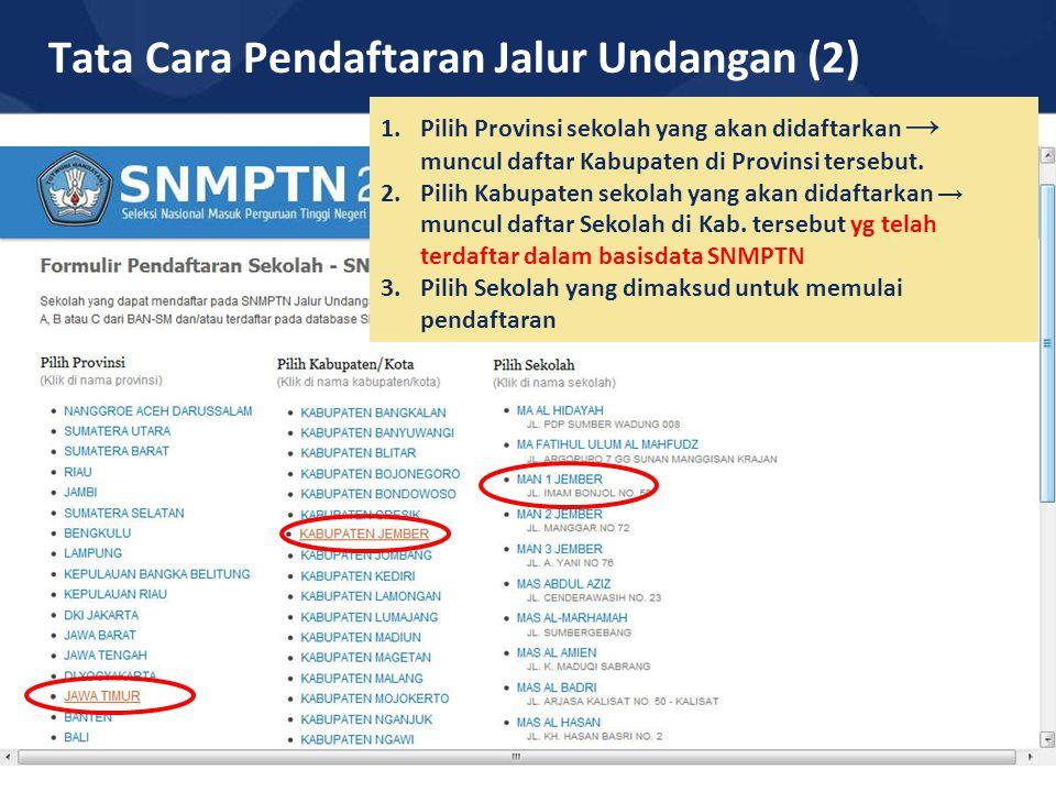 Tata Cara Pendaftaran Jalur Undangan (2)