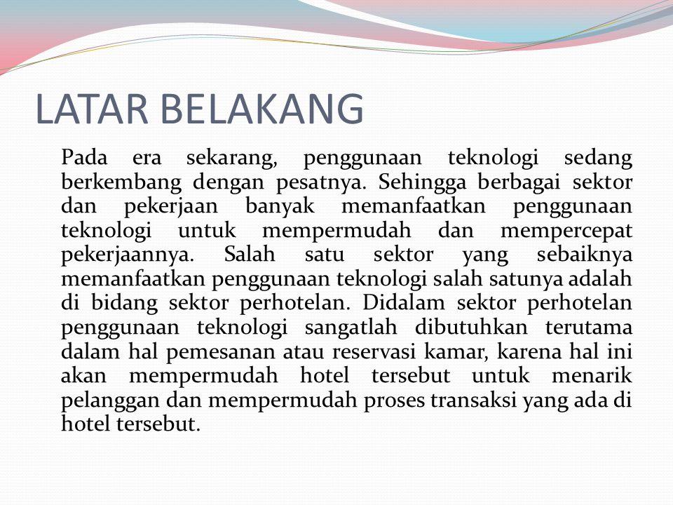 PROSEDUR MANAJER HOTEL 1.Menerima laporan keuangan dan laporan lainnya dari setiap staff hotel 2.