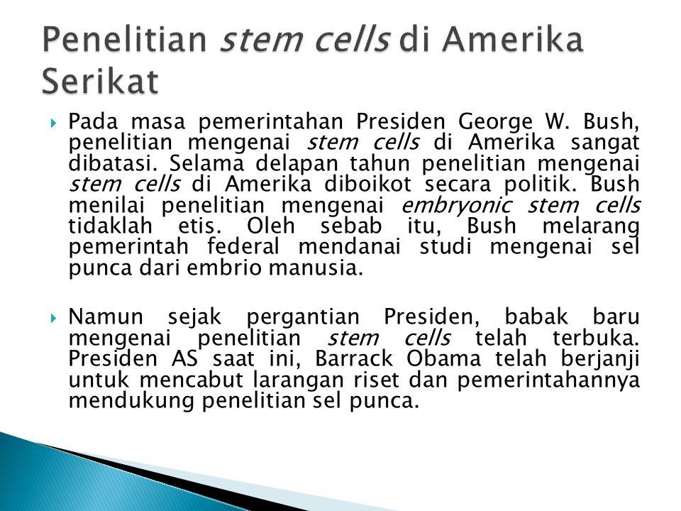  Ada beberapa perbedaan regulasi pada tiap negara ◦ Ijin untuk mendapatkan stem sel embrionik dari supernumerary embrio.