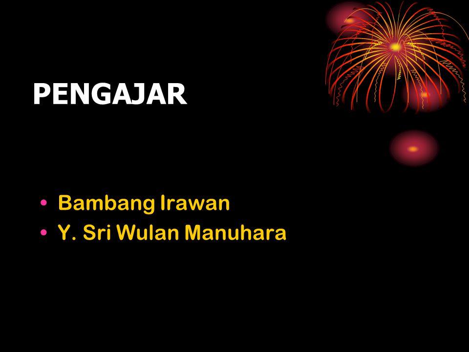 PENGAJAR Y. Sri Wulan Manuhara