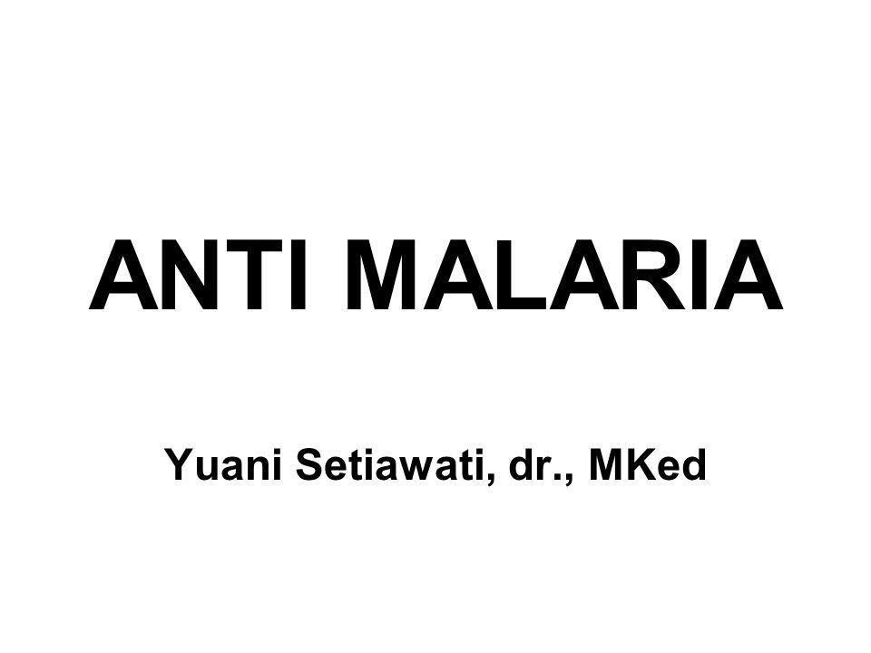 MALARIA: PENYAKIT INFEKSI DENGAN DEMAM PERIODIK DITULARKAN OLEH NYAMUK ANOPHELES BETINA DISEBABKAN OLEH PARASIT PLASMODIUM Falcifarum Malariae Vivax Ovale Diagnosis: Hapusan Darah