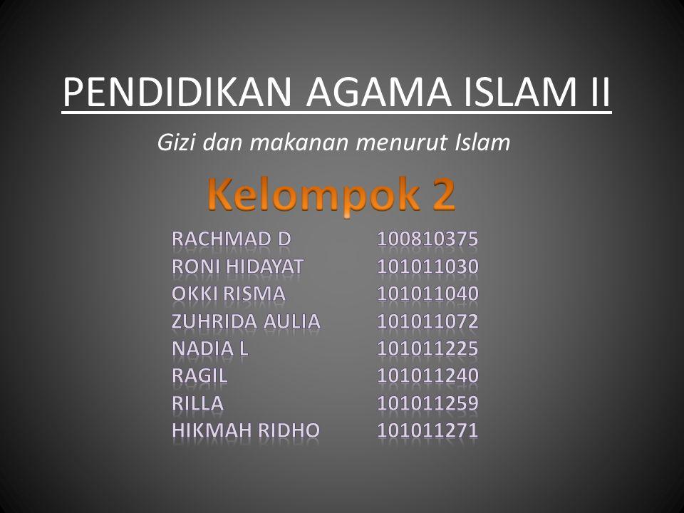 PENDIDIKAN AGAMA ISLAM II Gizi dan makanan menurut Islam