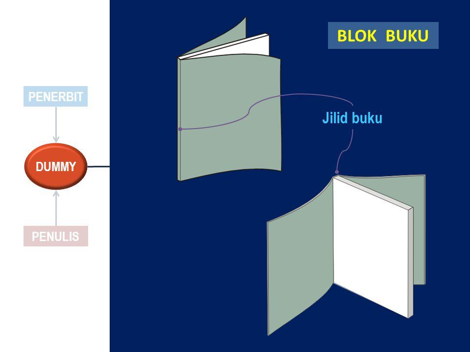 PENERBIT PENULIS DUMMY Jilid buku BLOK BUKU