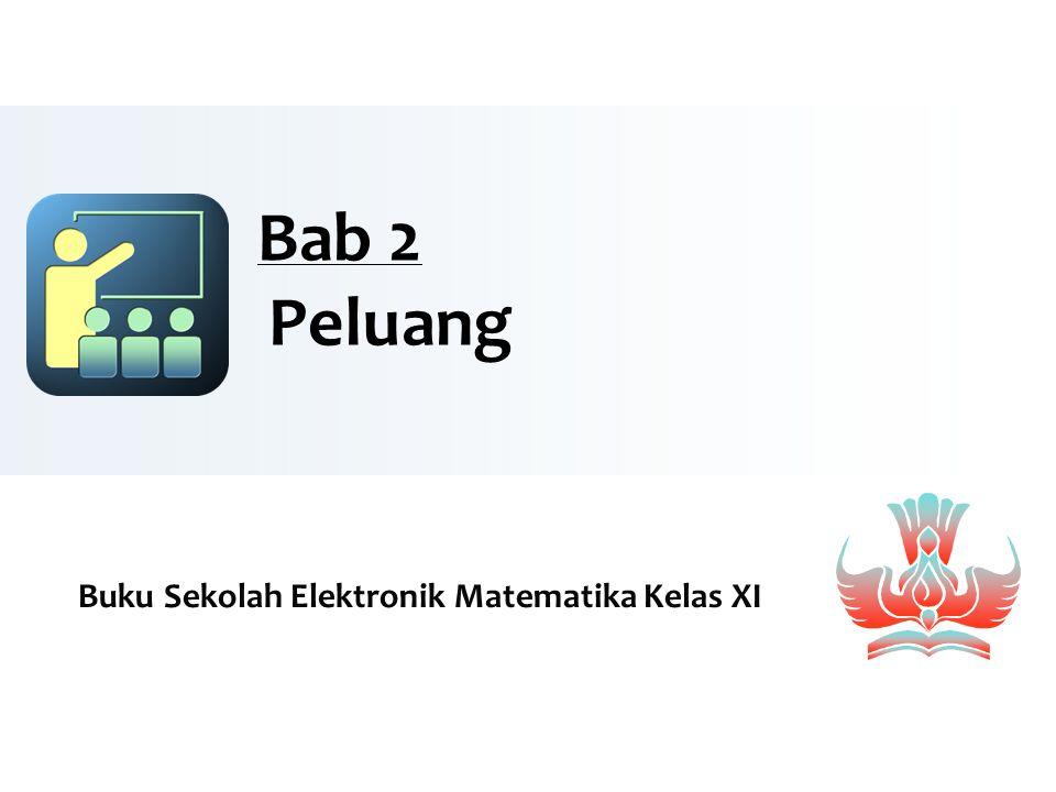 Bab 2 Peluang Buku Sekolah Elektronik Matematika Kelas XI