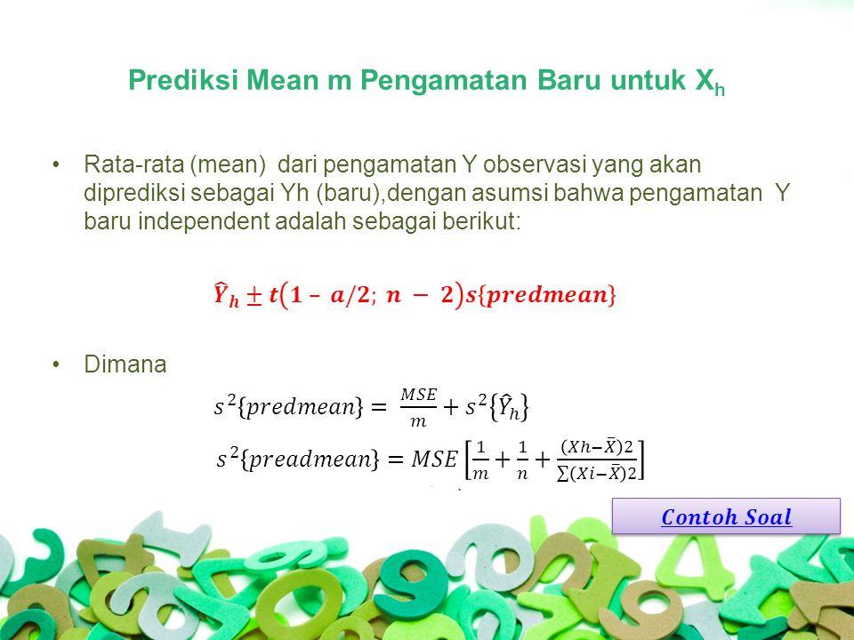 Prediksi Mean m Pengamatan Baru untuk X h