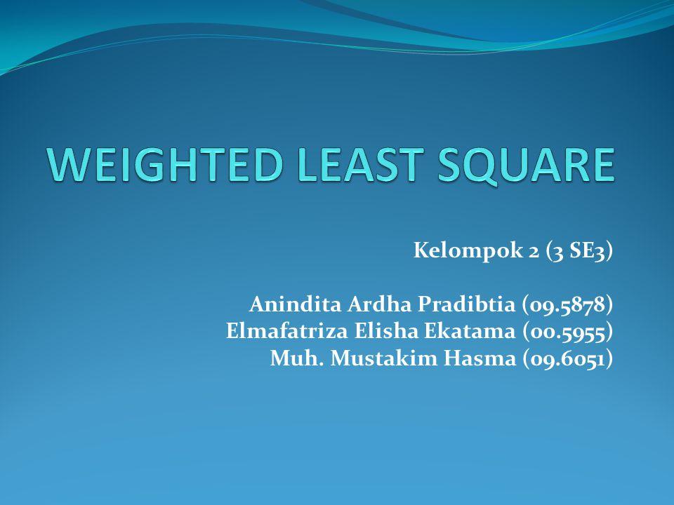 Kelompok 2 (3 SE3) Anindita Ardha Pradibtia (09.5878) Elmafatriza Elisha Ekatama (00.5955) Muh.