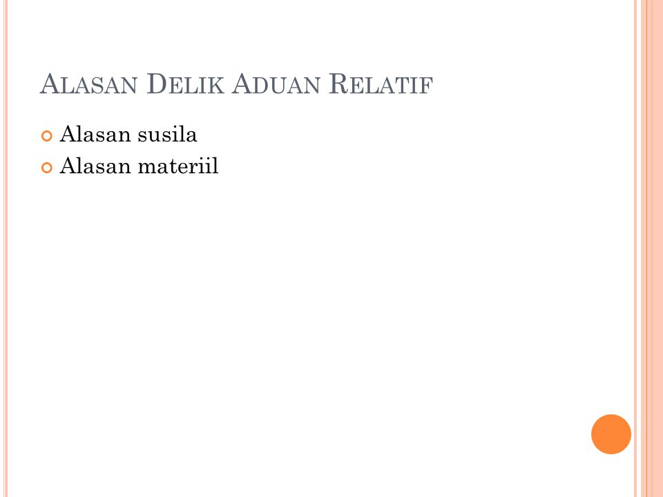 R ECIDIVE SISTEM ANTARA / TUSSEN STELSEL Kelompok jenis itu adalah : 1.