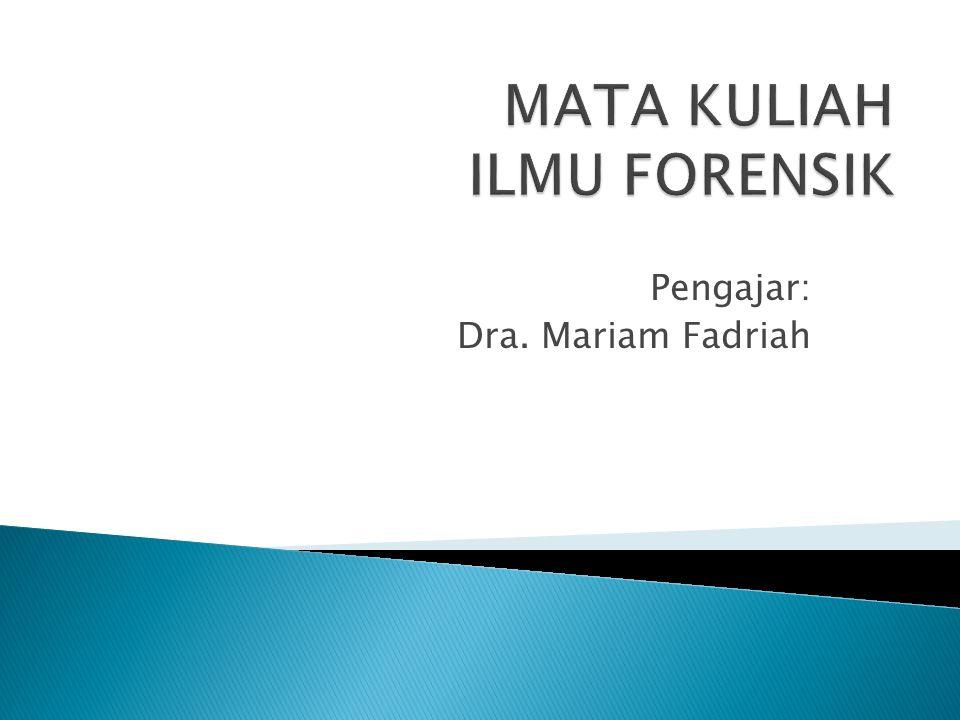 Pengajar: Dra. Mariam Fadriah