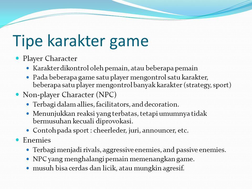 Tipe karakter game Player Character Karakter dikontrol oleh pemain, atau beberapa pemain Pada beberapa game satu player mengontrol satu karakter, bebe